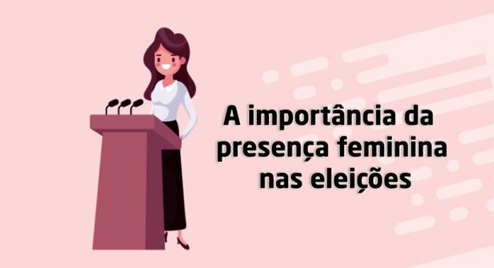 A importância da presença feminina nas eleições
